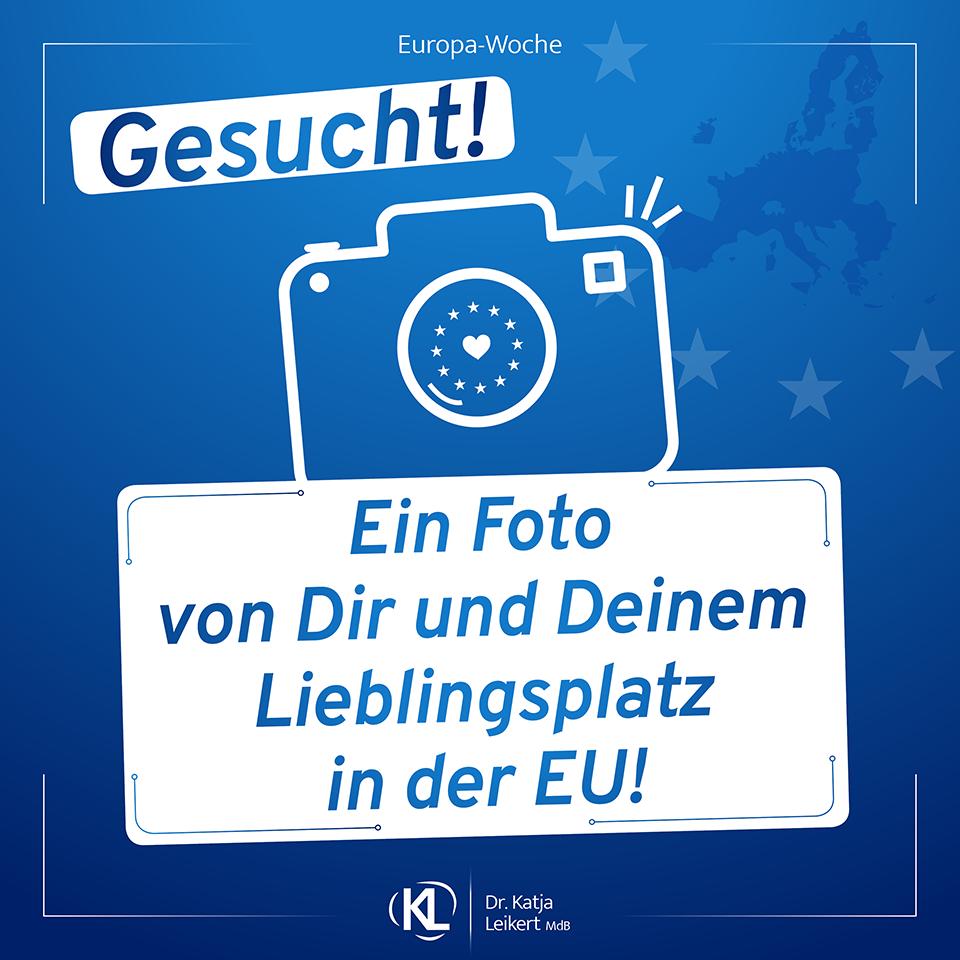 Zur Europawoche: Katja Leikert ruft zu Fotowettbewerb auf